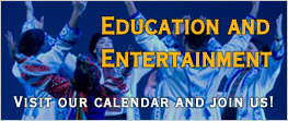 Education and Entertainment: Visit Our Calendar
